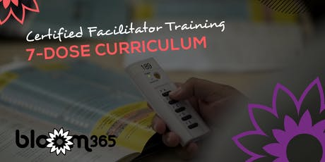 Certified Facilitator Training: BLOOM365 7-Dose Curriculum tickets