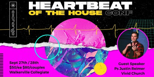 Exchange Conference - Heartbeat of the House