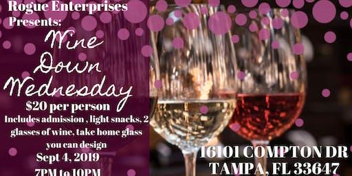 Rogue Enterprises Presents: Wine Down Wednesdays