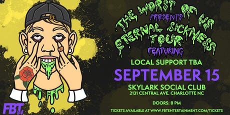 Eternal Sickness Tour: The Worst of Us at Skylark Social Club tickets
