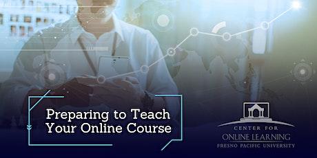 Preparing to Teach Your Online Course (Online) tickets