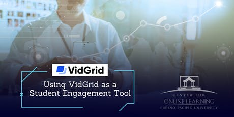 Using VidGrid as a Student Engagement Tool (Online) tickets