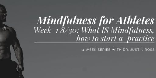 Mindfulness for Athletes - Session 1