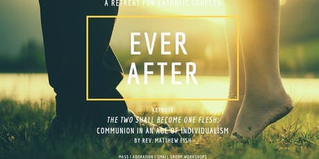 Ever After - A Retreat for Catholic Couples tickets