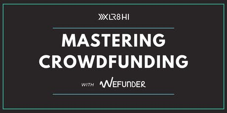 Mastering Crowdfunding: Wefunder tickets