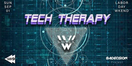 TECH THERAPY ( Labor Day Weekend ) tickets