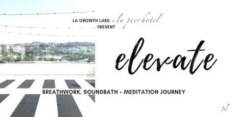 Breathwork, Sound Bath + Meditation Journey @ La Peer Hotel tickets