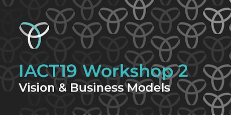 InnovationACT 2019: Workshop 2 - Vision & Business Models tickets