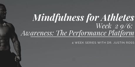Mindfulness for Athletes: Session 2 tickets