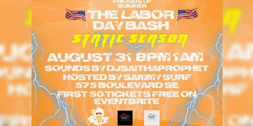 "THE KID'S OF SUMMER: LABOR DAY BASH ""STATIC SEASON"""