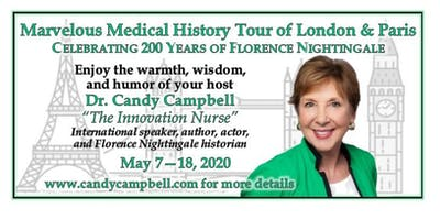 Marvelous Medical History Tour of London & Paris : Celebrating 200 Years of Florence Nightingale