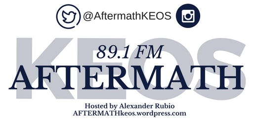 AFTERMATH Radio Show Fall 2019 Semester