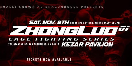 Zhong Luo Cage Fighting Series 01 tickets