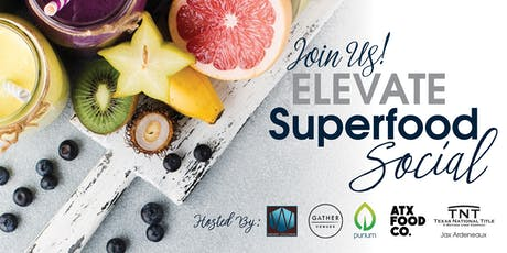 ELEVATE Superfood Social  tickets