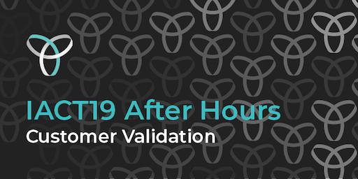 InnovationACT 2019: After Hours - Customer Validation