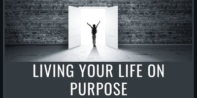 Living your Live on Purpose