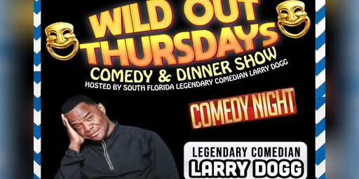 *All New* Wild Out Thursdays Comedy and Dinner Show