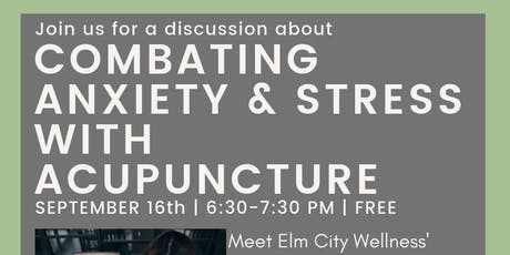 Combating Anxiety & Stress with Acupuncture tickets