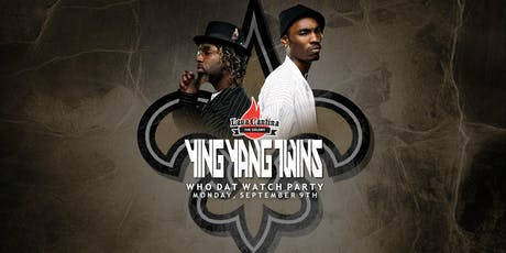 Ying Yang Twins LIVE! for New Orleans Saints Watch Party tickets