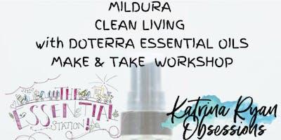 MILDURA CLEAN LIVING with DOTERRA ESSENTIAL OILS MAKE & TAKE