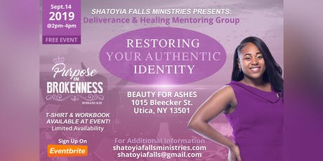 """Deliverance & Healing Mentoring Group """"Restoring Your Authentic Identity"""" tickets"""