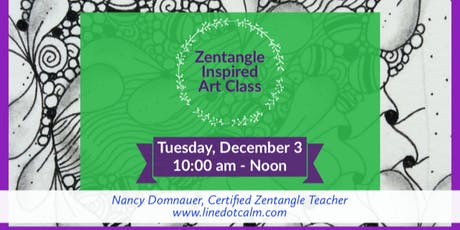 Zentangle® Inspired Art Class tickets