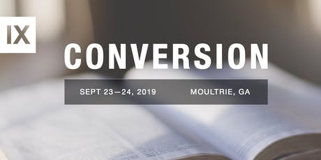 9Marks Conference - Conversion (Moultrie, GA) tickets