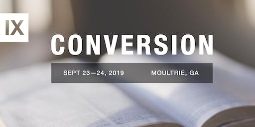 9Marks Conference - Conversion (Moultrie, GA)