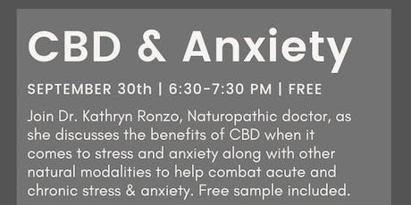 CBD and Anxiety tickets