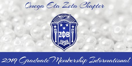 Zeta Phi Beta Sorority, Inc. Omega Eta Zeta Chapter Fall 2019 Graduate Membership Informational tickets
