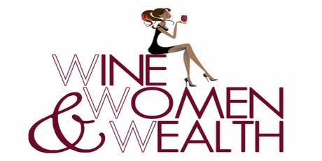 Wine, Women and Wealth - Manassas tickets