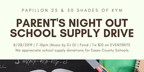 Parent's Night Out: School Supply Drive tickets