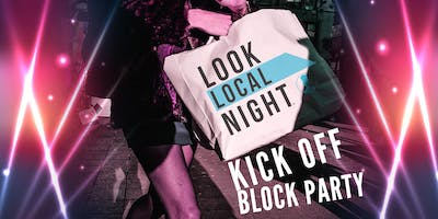 FASHION WEEK SATX™ - Look Local Night™ Kick Off Block Party