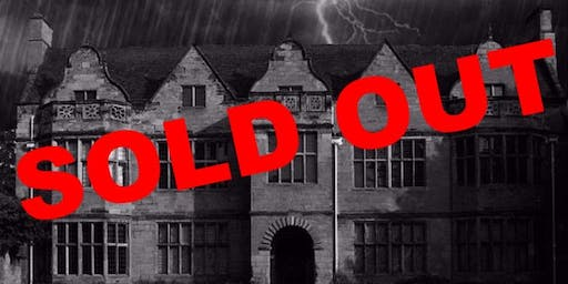 SOLD OUT St Johns House, Warwick Ghost Hunt Paranormal Eye UK