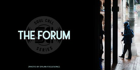 The Forum (Soul Call Series) tickets