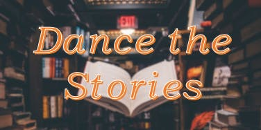 Dance the Stories