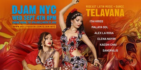 Djam NYC - Mideast Latin Night with Televana and Dancers tickets