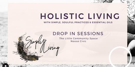 Holistic Living Drop In Sessions tickets