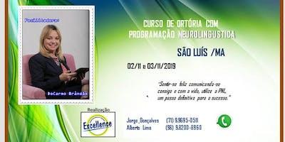 CURSO DE ORATÓRIA COM PROGRAMAÇÃO NEUROLINGUÍSTICA - SÃO LUÍS  /MA