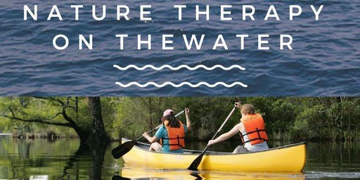 Nature Therapy On the Water
