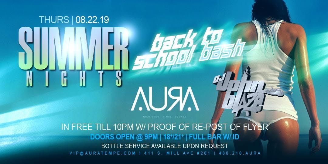 Summer Nights - Back To School Bash @ Aura Nightclub