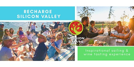 RECHARGE: Inspirational Sailing & Wine Tasting Experience in Silicon Valley tickets