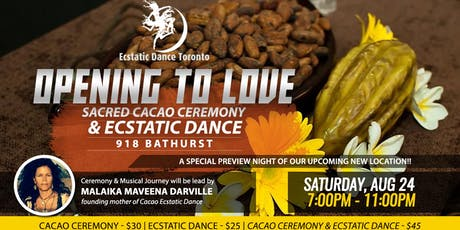 OPENING TO LOVE - Sacred Cacao Ceremony & Ecstatic Dance tickets