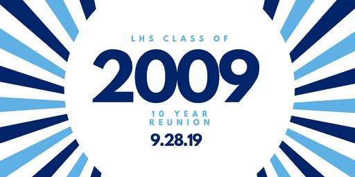 LHS Class of 2009 Reunion