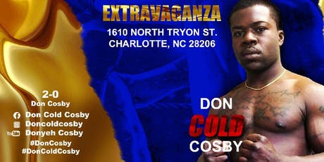 """Don """"Cold"""" Cosby Live Pro Boxing Event 9/21/19 tickets"""