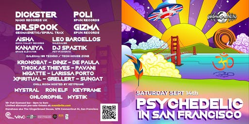 Psychedelic In San Francisco w/Dickster, Green Nuns Of The