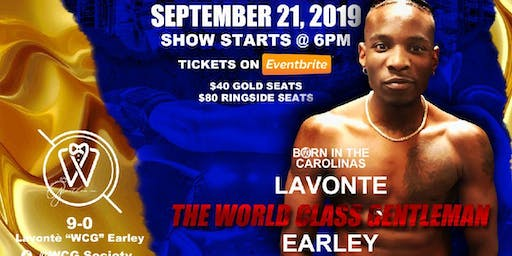 "LaVonte' ""WCG"" Earley Live Pro Boxing Event 9/21/19"