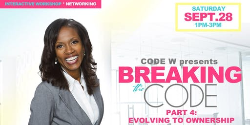 """""""Breaking the CODE"""" Part 4 Evolution to Ownership"""