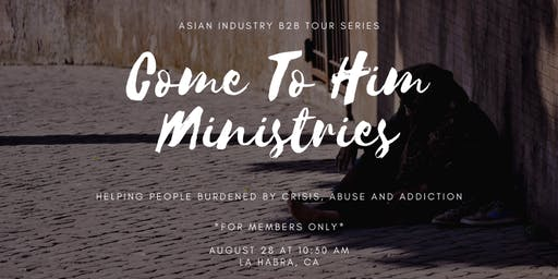 AIB2B Tours Come to Him Ministry (Members Only)