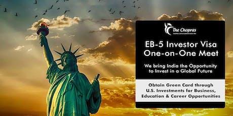EB5 Investor-Visa One On One Meet By The Chopras tickets